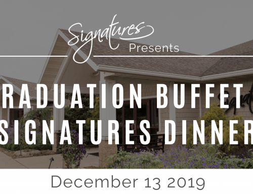 Graduation Buffet and Signatures Dinner