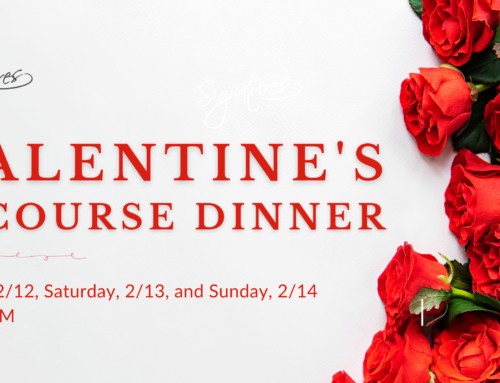 Valentine's Three-course Dinner: 2/12-2/14